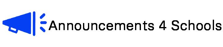 Announcements 4 Schools
